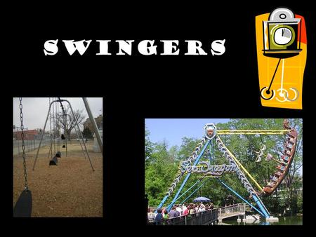 Swingers. Ask a Question How many cycles do you think a pendulum will make in 15 seconds? Cycle = swing away from you and back Pendulum = mass hanging.