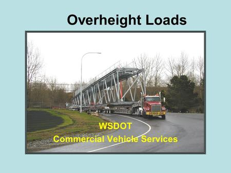 Overheight Loads WSDOT Commercial Vehicle Services.