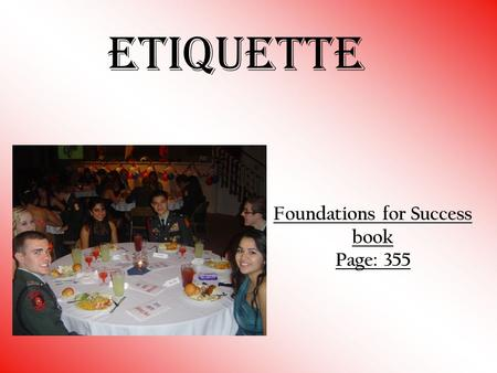 Etiquette Foundations for Success book Page: 355.