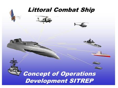 Concept of Operations Development SITREP