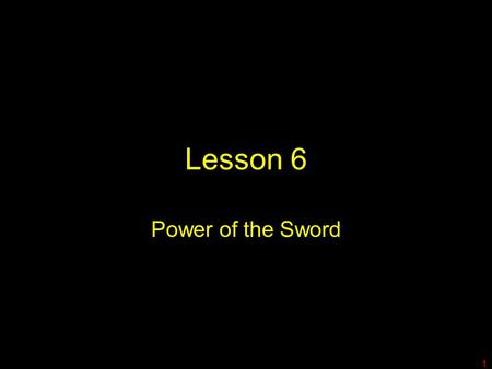Lesson 6 Power of the Sword 1. 1 Tim 2:1-4 1 First, I tell you to pray for all people, asking God for what they need and being thankful to him. 2 Pray.