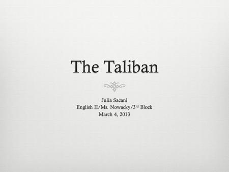 Who are they? Where did they come from?  The Taliban are a mujahideen group made up of Pashtun and Sunni Muslims. Education of many Taliban leaders was.