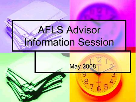 AFLS Advisor Information Session May 2008. Campus Partners Scholarship Office – Scholarship Office – Ms. Amy Martindale Math Department – Math Department.