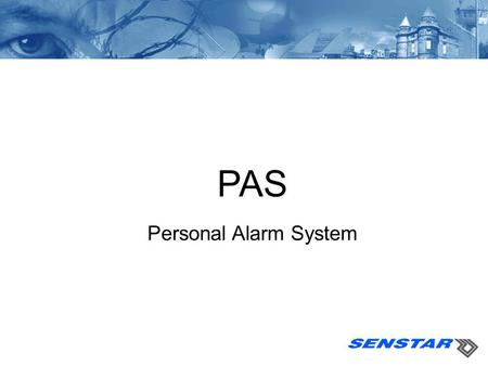 PAS Personal Alarm System. 2 5/16/2015 PAS Overview - Transmitters Personal Alarm Transmitter - Based on ultrasonic communications Advanced Signal Modulation.