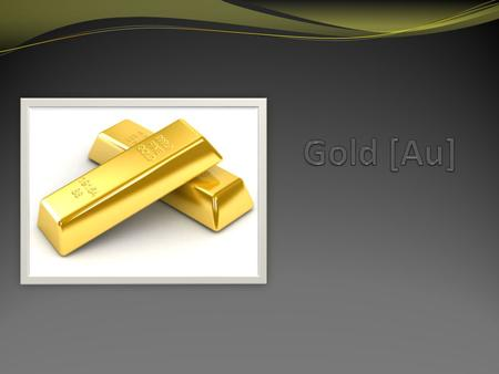 Gold properties Gold is dense, soft, shiny, malleable and ductile Melting point is 1064,18°C Atomic mass 196,9655g/mol and atomic number 79 In addition.