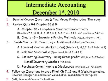 Intermediate Accounting December 1st, 2010