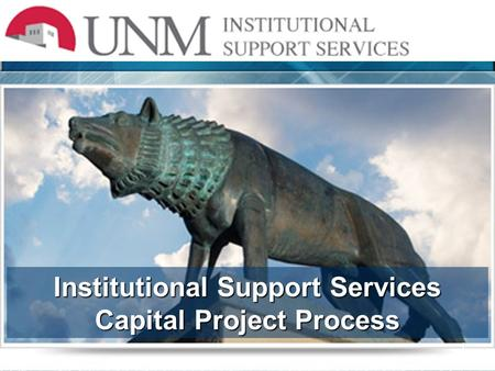 1 Institutional Support Services Capital Project Process.