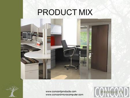 Www.concordproducts.com www.concordmicrocomputer.com PRODUCT MIX.