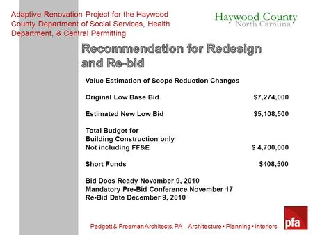 Padgett & Freeman Architects, PA Architecture Planning Interiors Haywood County North Carolina Adaptive Renovation Project for the Haywood County Department.