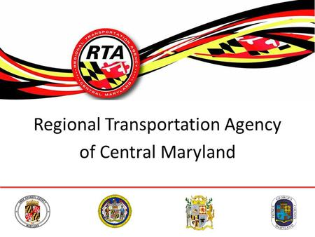 Regional Transportation Agency of Central Maryland.