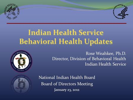 Indian Health Service Behavioral Health Updates