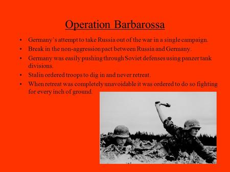 the historical impact of operation barbarosa Find out more about the history of operation barbarossa, including videos, interesting articles, pictures, historical features and more get all the facts on historycom.