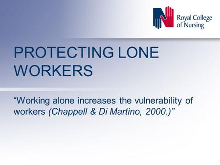 PROTECTING LONE WORKERS