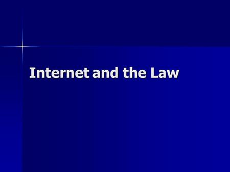 Internet and the Law. SPAM CAN-SPAM Act of 2003 CAN-SPAM Act of 2003 The Controlling the Assault of Non-Solicited Pornography and Marketing Act The Controlling.