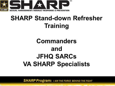 SHARP Stand-down Refresher Training