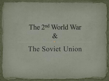 The Soviet Union. June 22 nd 1941. Operation Barbarossa - the code name of Germany's invasion in the Soviet Union (1941.) Named after Frederick Barbarossa.
