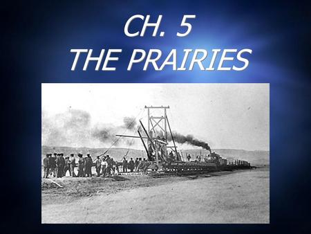 CH. 5 THE PRAIRIES. THE METIS FLEE WESTWARD  The Manitoba Act - 1870.  Fr. & Eng. = official languages.  Two ed. Systems  Protestant & Catholic. 