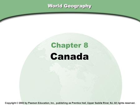Canada Chapter 8 World Geography