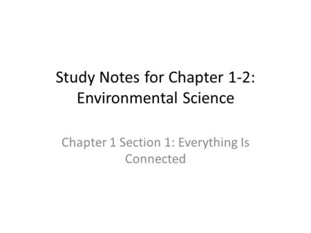 Study Notes for Chapter 1-2: Environmental Science