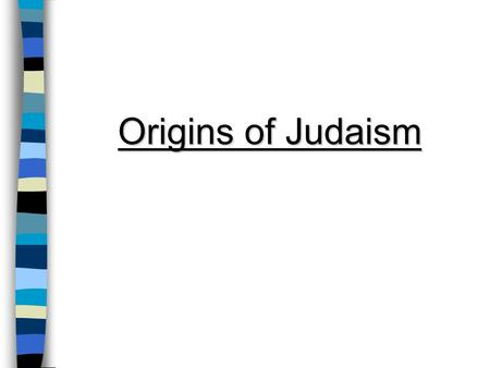 Origins of Judaism. History The ancient Israelites (Hebrews or Jews) were nomadic people who migrated from Mesopotamia to Canaan (present-day Israel &