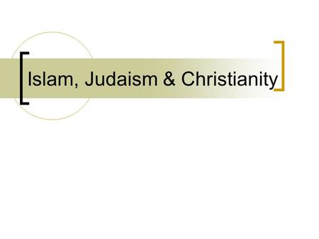 Islam, Judaism & Christianity Origins of Each Faith Date and Place founded:  Judaism – approximately 1300 B.C. in Palestine Some say the date is unknown.