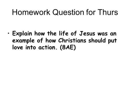 Homework Question for Thurs