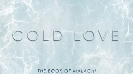 "THE BOOK OF MALACHI. Malachi = ""my messenger"" Oracle = ""a burden"" ""to"" NOT ""against"" His people THE BOOK OF MALACHI."