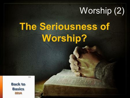 "Worship (2) The Seriousness of Worship?. What is worship? Προσκυνέω (proskuneo) ""to make obeisance, do reverence toward"" (Vine's) Σέβω (sebo), To express."