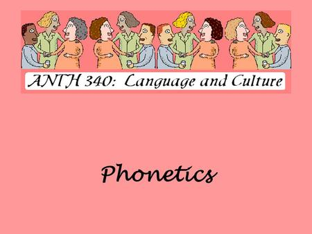 Phonetics. What is Phonetics? DEFINITION The study of how speech sounds are made, and which sounds are used in a given language. COMPONENTS OF PHONETICS.