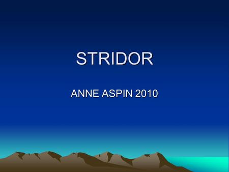 STRIDOR ANNE ASPIN 2010.