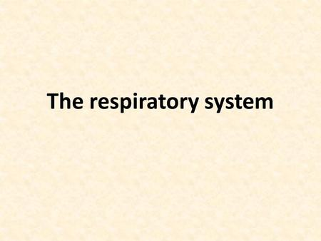The respiratory system. Respiration: The exchange of gases between an organism and its environment The process has two phase: - Organismic respiration.
