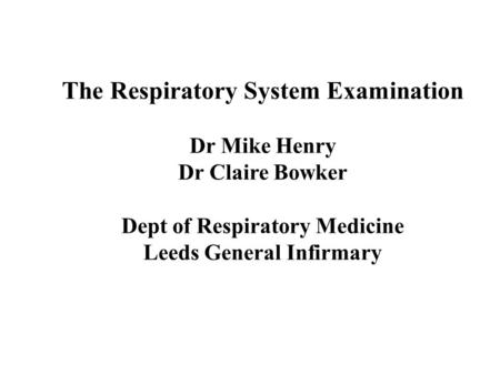 The Respiratory System Examination