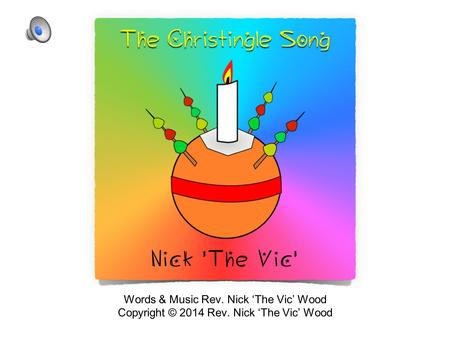 Words & Music Rev. Nick 'The Vic' Wood