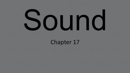 Sound Chapter 17.