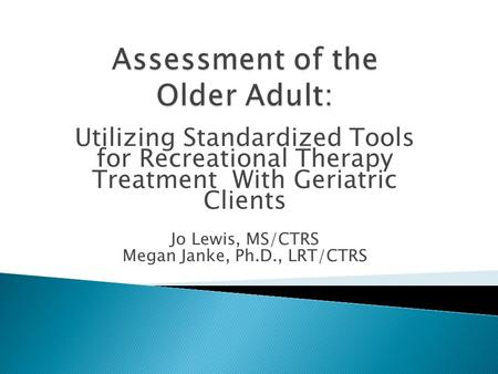 Assessment of the Older Adult: