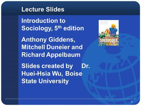 Lecture Slides Introduction to Sociology, 5th edition