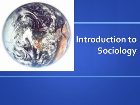 Introduction to Sociology. What is Sociology? The study of human society including social organization and social action The study of human society including.