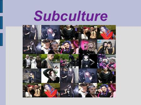 Culture and subculture dissertation