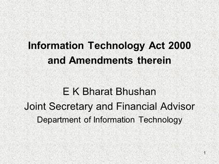 Information Technology Act 2000 and Amendments therein