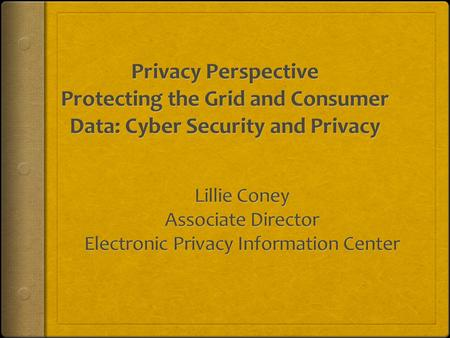 Privacy Rights Under Pressure  Innovations in technology: photography, audio recording, motion pictures, computers, telecommunications, digital data,