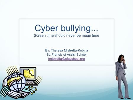 attention getter for cyberbullying