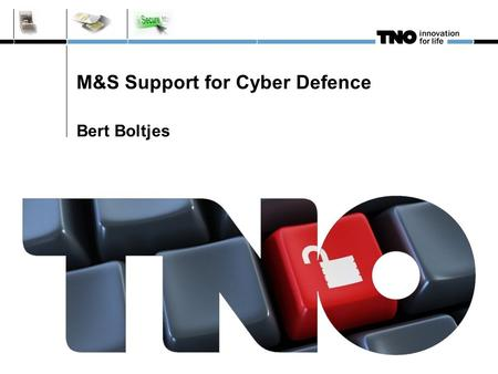 M&S Support for Cyber Defence