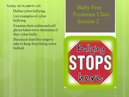Bully Free Freshman Class Session 2