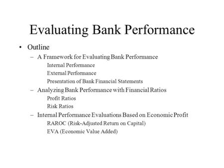 Evaluating Bank Performance