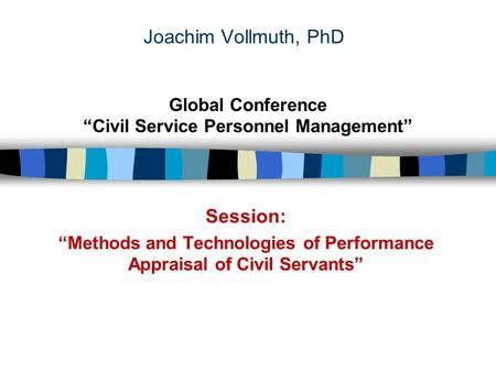 "Session: Global Conference ""Civil Service Personnel Management"""