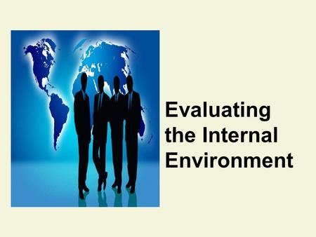 Evaluating the Internal Environment