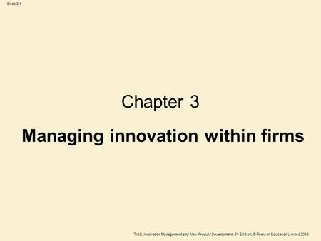 managing innovation within firms