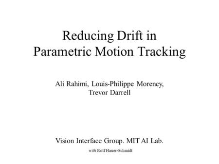 Reducing Drift in Parametric Motion Tracking