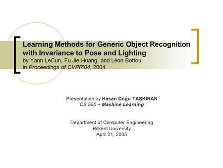 Learning Methods for Generic Object Recognition with Invariance to Pose and Lighting by Yann LeCun, Fu Jie Huang, and Léon Bottou in Proceedings of CVPR'04,