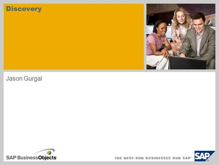 Discovery Jason Gurgal. © SAP AG 2009. All rights reserved. / Page 2 Discovery Sherlock Holmes Video: